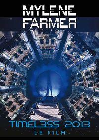 Cover Mylène Farmer - Timeless 2013 - Le film [DVD]